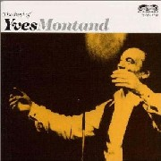 Yves Montand/The best of Yves Montand
